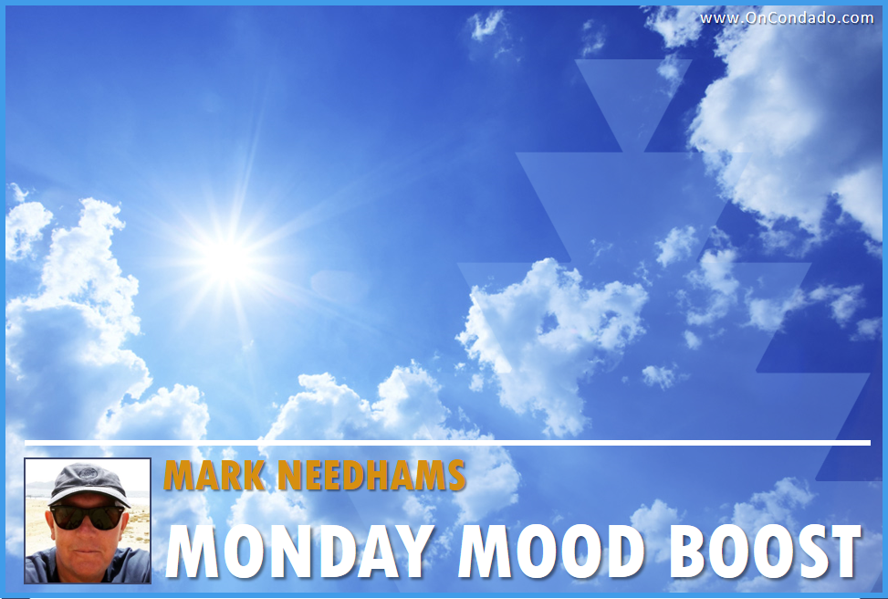 Mark Needhams Monday Morning Mood Boost