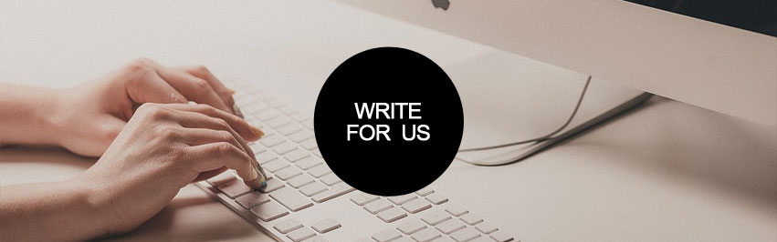 Write for Us - Submissions Welcome!