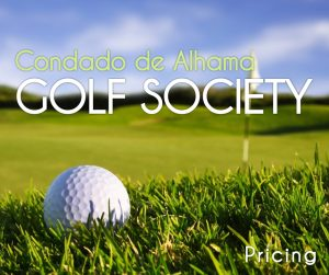 Condado de Alhama Golf Society Pricing