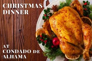 Christmas Dinner at Condado de Alhama
