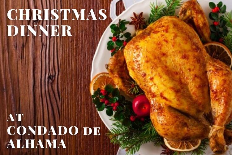 Christmas Dinner at Condado de Alhama