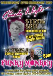 Stevie Spit comedy drag show doubled with Ed Temples comedy hypnotist show